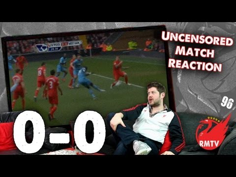 Liverpool 0-0 West Ham: Reds Can't Beat The Bus (Uncensored Match Reaction Show)