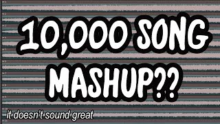 What does 10,000 songs playing at once sound like? || 10,000 Subscriber Special