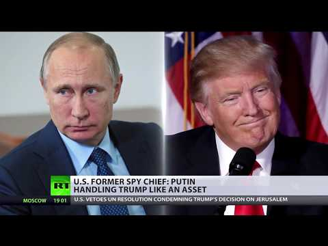 Putin handling Trump like an asset – US former spy chief