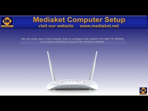 TP-LINK TD-W8968 Modem configuration. as router and secure the wifi