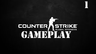 Counter Strike Global Offensive Gameplay! #1