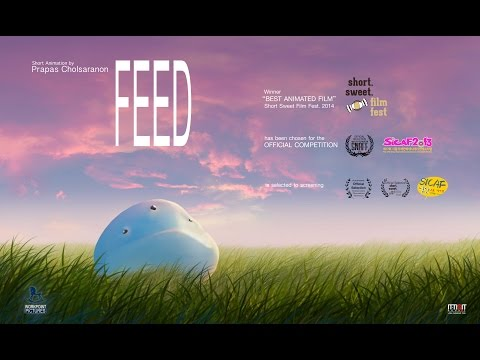 Feed (ฟีด) : The world's best animated short film from Thailand.