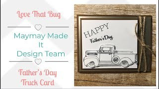 Maymay Made It DT | Father's Day Truck Card