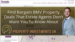Find Bargain BMV Property Deals That Estate Agents Don't Want You To Know About