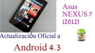 Como Actualizo mi Google Nexus 7 (2012) al nuevo Android 4.3