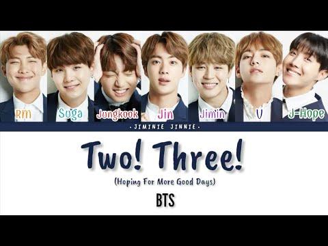 BTS (방탄소년단) - Two! Three! (Hoping For More Good Days)   Color Coded Lyrics [Han Rom Eng Lyrics]