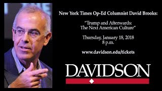 "Full Recording -- David Brooks: ""Trump and Afterwards: The Next American Culture."""