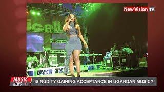 Is nudity gaining acceptance in Ugandan music?