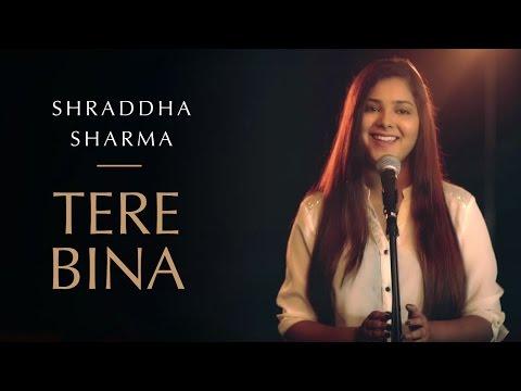Tere Bina | Guru | Cover Version - Shraddha Sharma