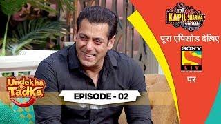 Undekha Tadka | Episode 2 | The Kapil Sharma Show Season 2 | SonyLIV | HD