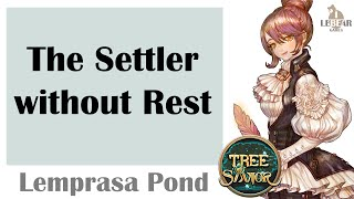 [ TREE OF SAVIOR ] Lemprasa Pond (Level 1) : The Settler without Rest