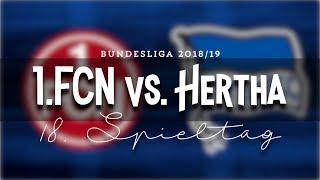 18 Spieltag 1 FC Nürnberg : Hertha BSC