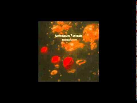 """Sebastian Wesman -  """"Astronomic Panoram"""""""