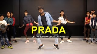 PRADA - Full Class Video | Deepak Tulsyan Choreography | The Doorbeen | Aliaa Bhatt | G M Dance