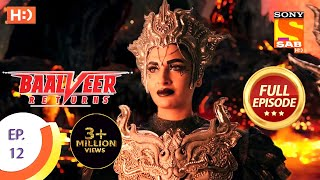 Baalveer Returns - Ep 12 - Full Episode - 25th September, 2019