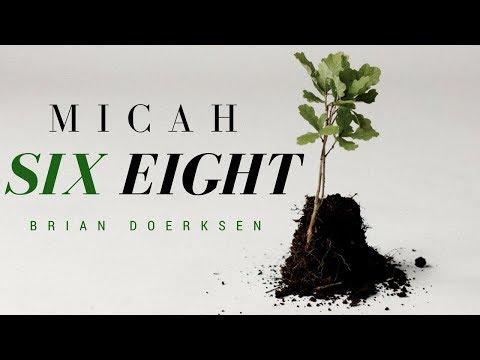Brian Doerksen Micah Six Eight Lyric Video (Lyric video by Luke Vandevert)