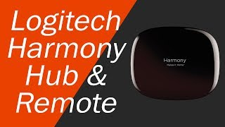 Logitech Harmony Hub - Review and Setup with Android and iOS