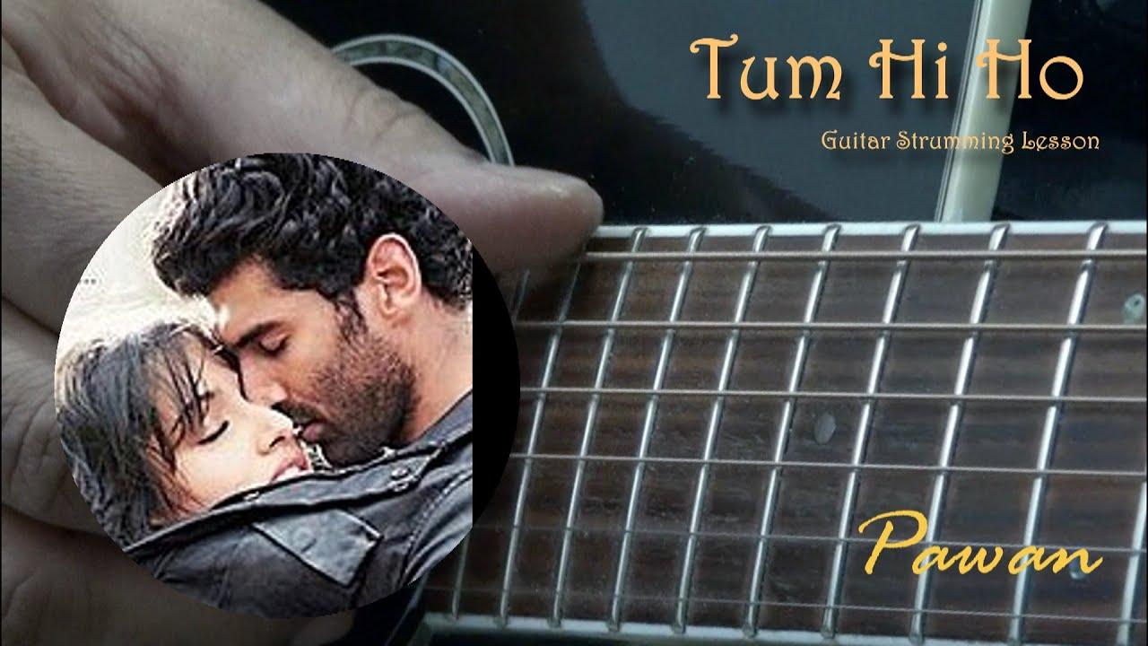 Tum Hi Ho - Aashiqui 2 - Guitar Chords - Open, Barre and Arpeggios - YouTube
