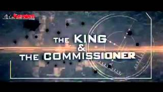 The King & The Commissioner - The King  & The Commissioner -Official Teaser