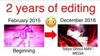 My Anime edits in the last 2 years ? from the beginning until now ??