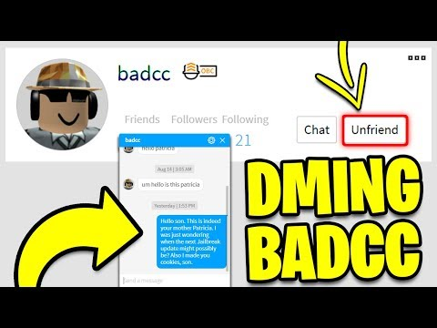 MESSAGING BADCC BACK!! *HE FRIENDED ME!* | Roblox Jailbreak