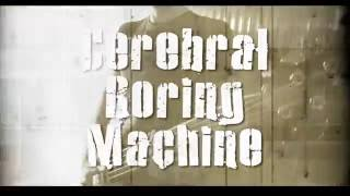 MONSTRANCE - Cerebral Boring Machine
