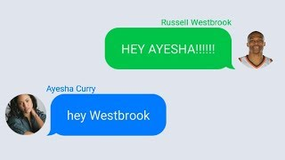 Russell Westbrook Texting Ayesha Curry (Stephen Curry's Wife)