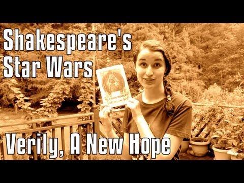 William Shakespeare rewrote STAR WARS?!