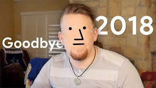 What are you leaving in 2018?
