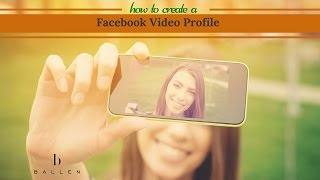 How To Create a Facebook Video Profile