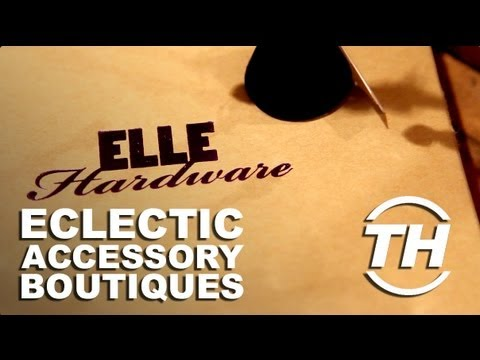 Eclectic Accessory Boutiques - Toronto Fashion Boutiques Like Elle Hardware are All About Quality