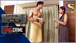 City Crime | Crime Patrol | खोज | New Delhi