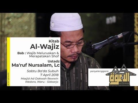 Kitab Al-Wajiz : Wajib Meluruskan & Merapatkan Shof - Ustadz Ma'ruf Nursalam, Lc