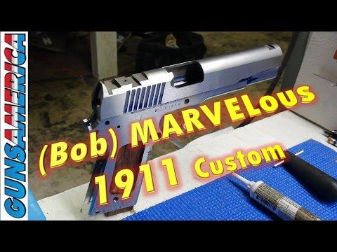 Bob Marvel Custom 1911 Building Class