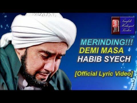 Merinding!!! Demi Masa - Habib Syech feat. Gus Wahid - Ahbaabul Musthofa Kudus [Official Lirik]