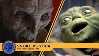 SNOKE vs. YODA - A deformed emperor vs a talking frog