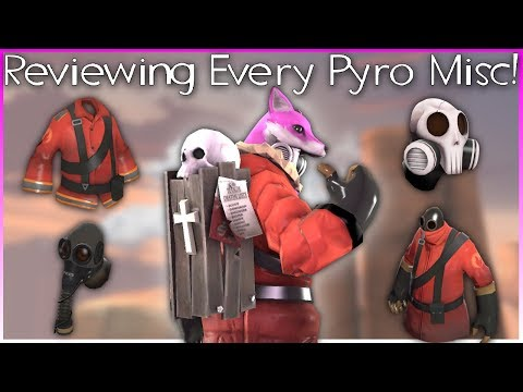 TF2: Reviewing Every Pyro Misc! (feat. Mechawreck)