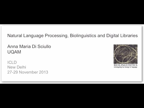Biolinguistics, Natural Language Processing, and Digital Libraries
