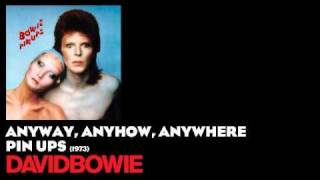 Watch David Bowie Anyway, Anyhow, Anywhere video