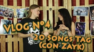 20 Songs Tag (con Zayk) | VLOG Nº4