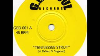 """The Grips - """"Tennessee Strut"""""""