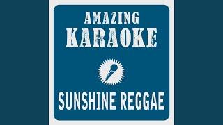 Sunshine Reggae Karaoke Version Originally Performed By Laid Back
