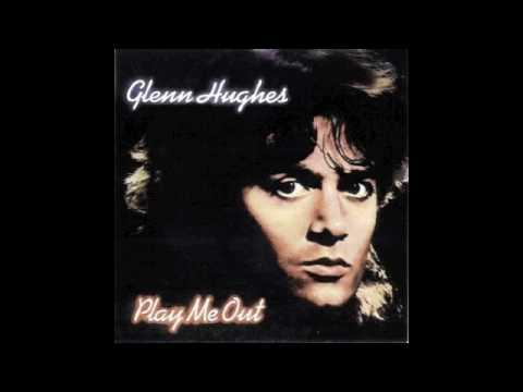 Glenn Hughes - I Got it Covered
