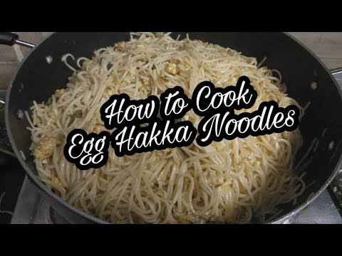 How to cook Egg Hakka Noodles at your home