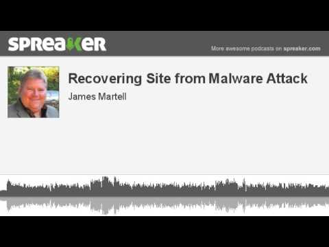 Recovering Site from Malware Attack