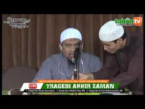 """LIVE - Tabligh Akbar """" TRAGEDI AKHIR ZAMAN """""""
