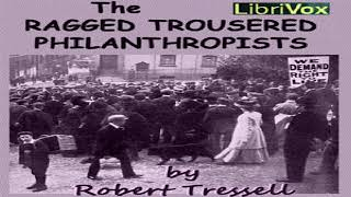 Ragged Trousered Philanthropists | Robert Tressell | Culture & Heritage, General Fiction | 8/14