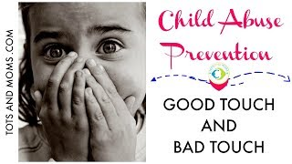 Good Touch and Bad Touch | Child Abuse Prevention | Child Safety
