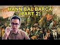 Hannibal Barca (Part 2)