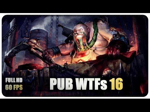 DOTA 2  Pub WTFs  EP16